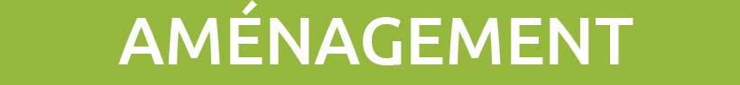 Gamme Aménagement pour les espaces verts
