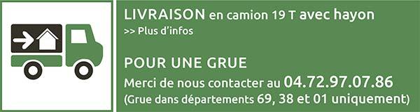 Conditions de livraison : camion hayon sans grue